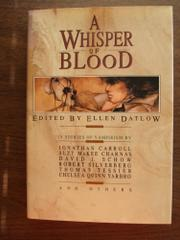 A WHISPER OF BLOOD by Ellen Datlow
