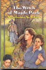 THE WITCH OF MAPLE PARK by Stephanie S. Tolan