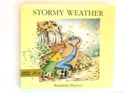STORMY WEATHER by Amanda Harvey