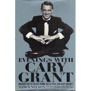 EVENINGS WITH CARY GRANT by Nancy Nelson