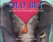 OLD BET AND THE START OF THE AMERICAN CIRCUS by Robert M. McClung