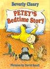 PETEY'S BEDTIME STORY by Beverly Cleary