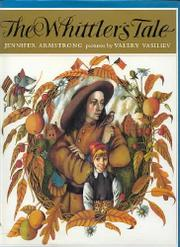 THE WHITTLER'S TALE by Jennifer Armstrong