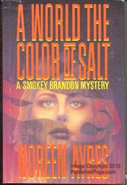 A WORLD THE COLOR OF SALT by Noreen Ayres