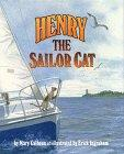 HENRY THE SAILOR CAT by Mary Calhoun