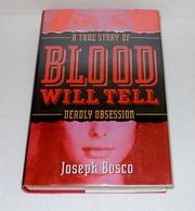 BLOOD WILL TELL by Joe Bosco