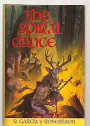 THE SPIRAL DANCE by R. Garcia y Robertson