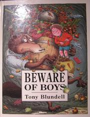 BEWARE OF BOYS by Tony Blundell
