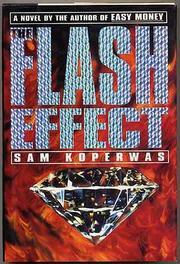 THE FLASH EFFECT by Sam Koperwas