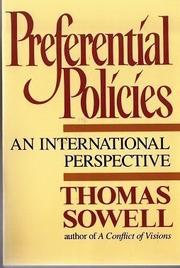 PREFERENTIAL POLICIES by Thomas Sowell