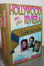 HOLLYWOOD ON THE RIVIERA by Cari Beauchamp