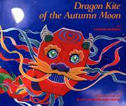 DRAGON KITE OF THE AUTUMN MOON by Valerie Reddix