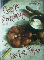 CUISINE ECONOMIQUE by Jacques Pepin
