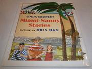 MIAMI-NANNY STORIES by Linda Milstein