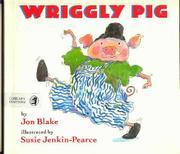 WRIGGLY PIG by Jon Blake