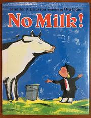 NO MILK! by Jennifer A. Ericsson