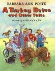 A TURKEY DRIVE AND OTHER TALES by Barbara Ann Porte
