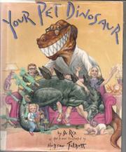 YOUR PET DINOSAUR by Hudson Talbott