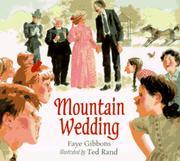MOUNTAIN WEDDING by Faye Gibbons