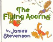 THE FLYING ACORNS by James Stevenson