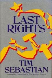 LAST RIGHTS by Timothy Sebastian