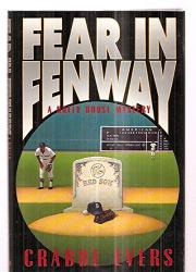 FEAR IN FENWAY by Crabbe Evers
