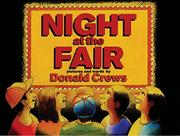 NIGHT AT THE FAIR by Donald  Crews