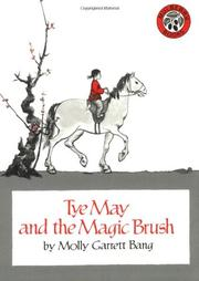 TYE MAY AND THE MAGIC BRUSH by Molly Bang