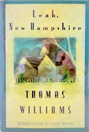 LEAH, NEW HAMPSHIRE by Thomas Williams