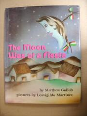 THE MOON WAS AT A FIESTA by Matthew Gollub