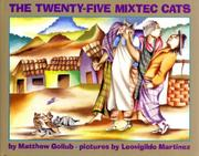 THE TWENTY-FIVE MIXTEC CATS by Matthew Gollub