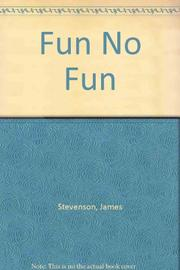 FUN/NO FUN by James Stevenson
