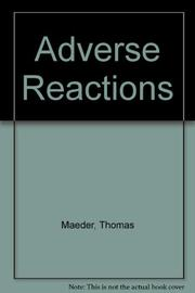 ADVERSE REACTIONS by Thomas Maeder