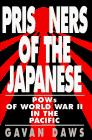 PRISONERS OF THE JAPANESE by Gavan Daws