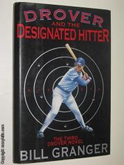 DROVER AND THE DESIGNATED HITTER by Bill Granger