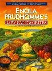 ENOLA PRUDHOMME'S LOW-FAT FAVORITES by Enola Prudhomme