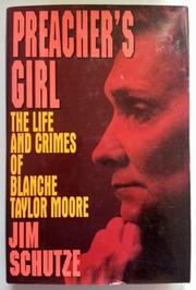 PREACHER'S GIRL by Jim Schutze