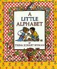 A LITTLE ALPHABET by Trina Schart Hyman