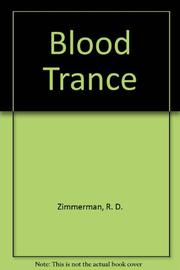 BLOOD TRANCE by R.D. Zimmerman