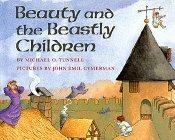 BEAUTY AND THE BEASTLY CHILDREN by Michael O. Tunnell