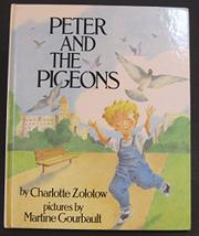 PETER AND THE PIGEONS by Charlotte Zolotow