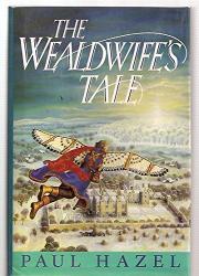 THE WEALDWIFE'S TALE by Paul Hazel