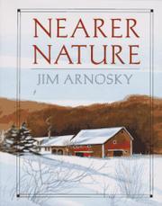 NEARER NATURE by Jim Arnosky