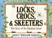 LOCKS, CROCS, AND SKEETERS by Nancy Winslow Parker