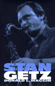 STAN GETZ by Donald L. Maggin