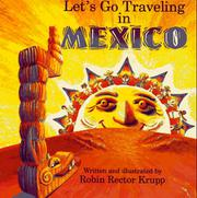 LET'S GO TRAVELING IN MEXICO by Robin Rector  Krupp