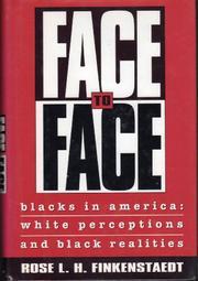 FACE-TO-FACE by Rose L.H. Finkenstaedt