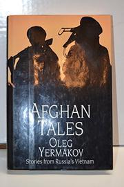 AFGHAN TALES by Oleg Yermakov