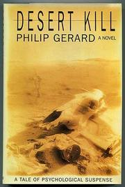DESERT KILL by Philip Gerard