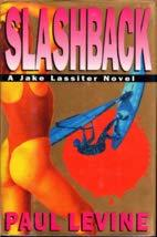 SLASHBACK by Paul Levine